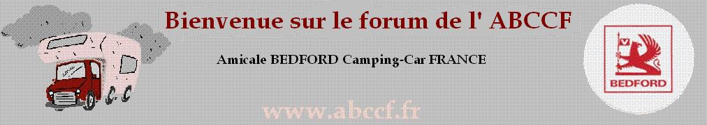 FORUM DE L'AMICALE BEDFORD CAMPING-CAR FRANCE